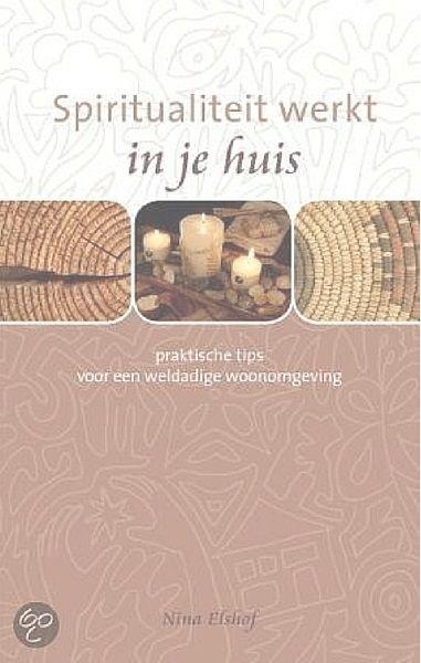 Spiritualiteit werkt in je huis is het eerste Feng Shui boek verschenen van de hand van Nina Elshof. Het bleek een succes en al snel volgde er meer boeken.