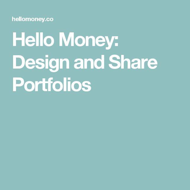 Hello Money: Design and Share Portfolios