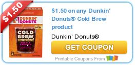 Go Couponing Now: on any Dunkin' Donuts® Cold Brew product