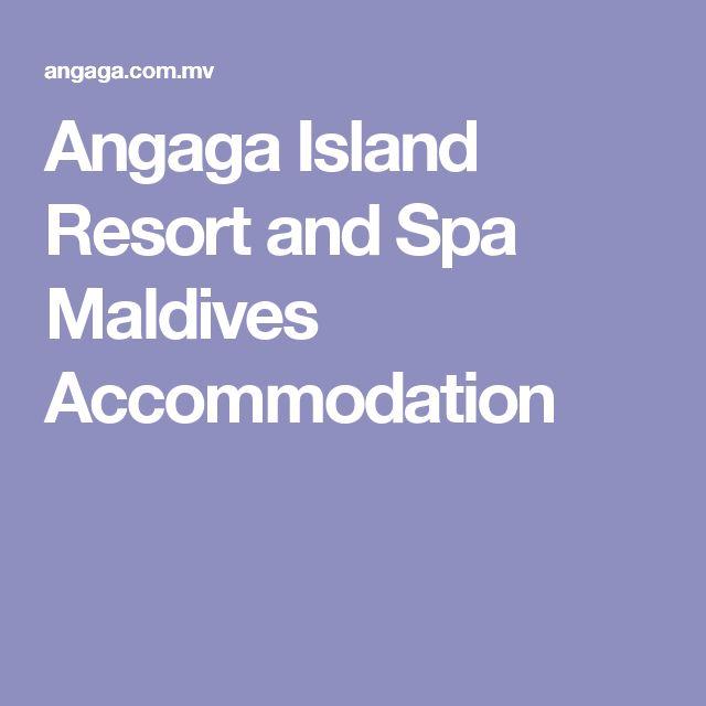 Angaga Island Resort and Spa Maldives Accommodation