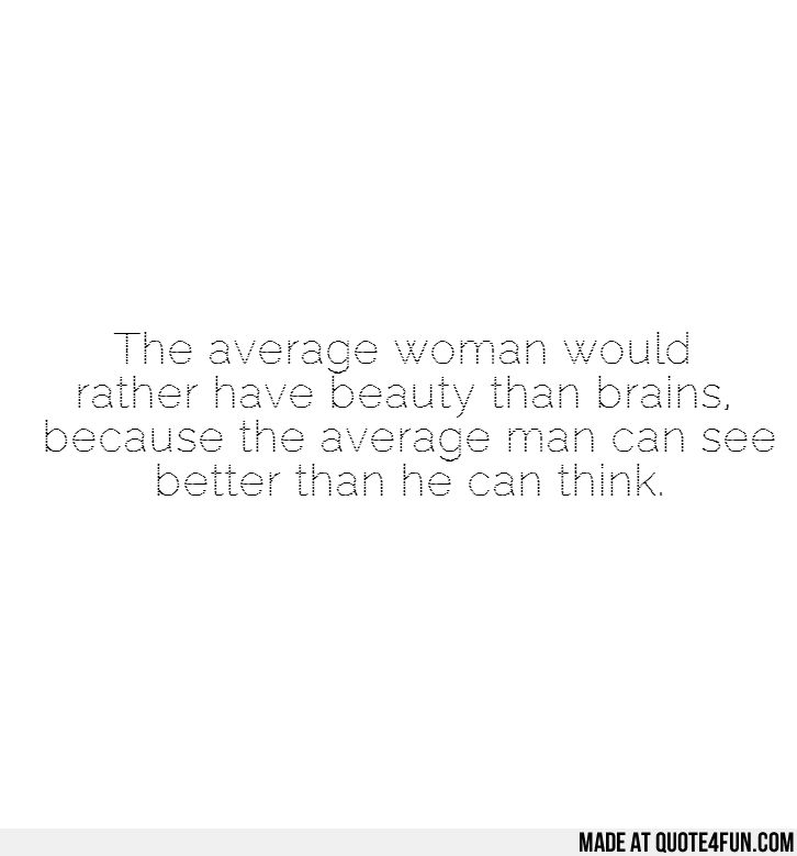Beauty is better than brains essay