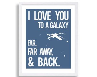 Star Wars Nursery Art Blue Nursery Decor The Force Star Wars Art A Galaxy Far Far Away I Love you Print Baby Boys Room Play Room Baby Shower