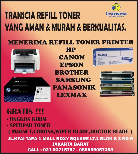refill tinta & toner printer inkjet laserjet Canon,Hp,Epson,Brather,Samsung,Panasonik,Xerox: refill toner aman & murah & berkualitas