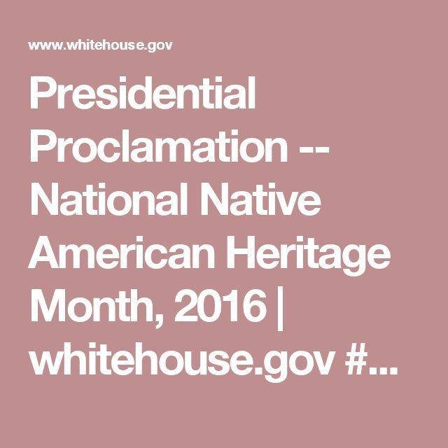 Presidential Proclamation -- National Native American Heritage Month, 2016   whitehouse.gov  ## Obviously A Big Joke ##