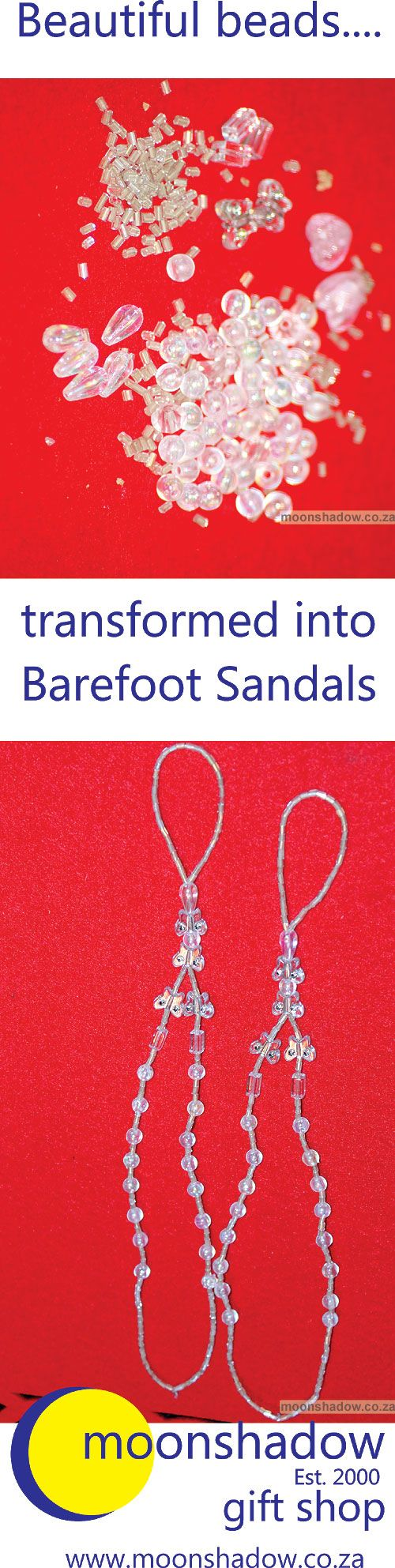 Beautiful beads + creativity = lovely Barefoot Sandals! (Hand-crafted in Moonshadow's Studio, #Swellendam)