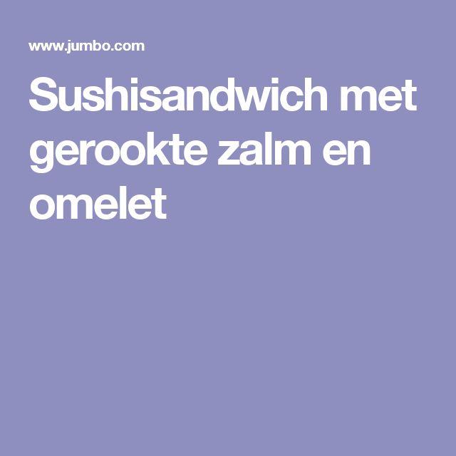 Sushisandwich met gerookte zalm en omelet