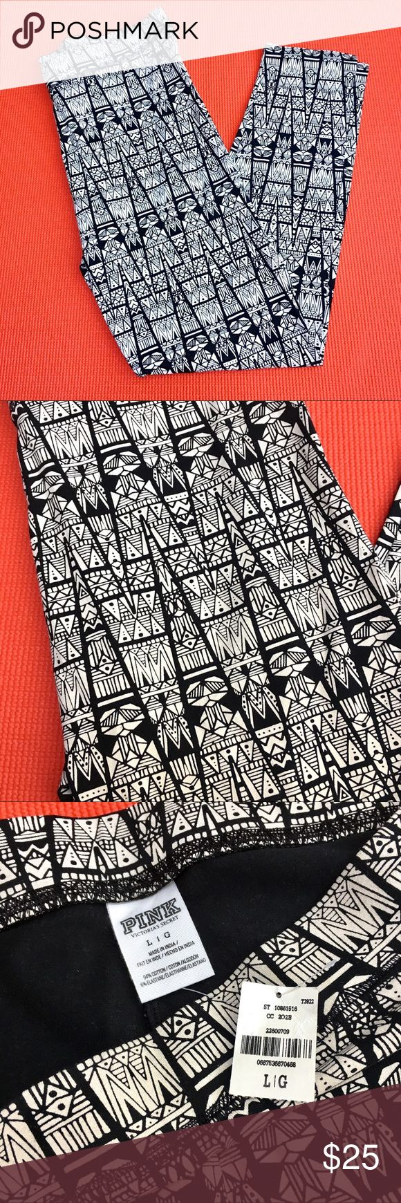 NWT PINK Victoria's Secret Tribal Print Leggings Brand new with tags, never worn! From a smoke and pet free home. No trades. Color is closest to last picture. PINK Victoria's Secret Pants Leggings