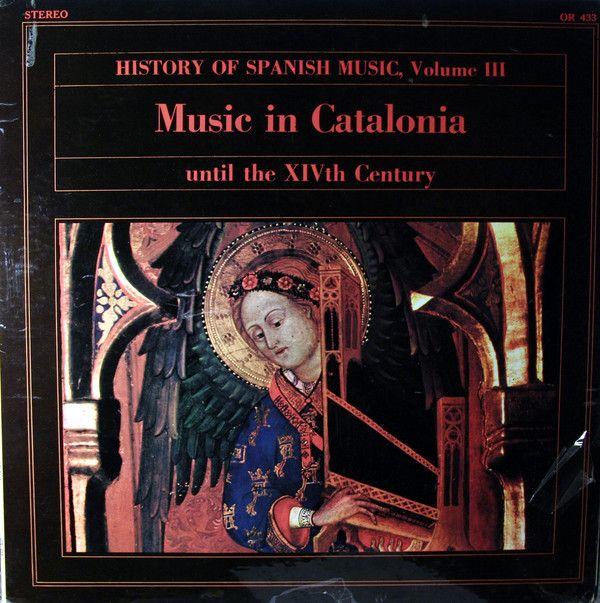 Capilla Musical Y Escolanía De Santa Cruz Del Valle De Los Caídos, Atrium Musicae* - Music In Catalonia, Until The XIVth Century (Vinyl, LP) at Discogs