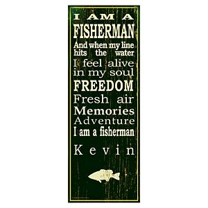 """I Am a Fisherman Personalized Plaque - 9.5"""" x 26"""""""