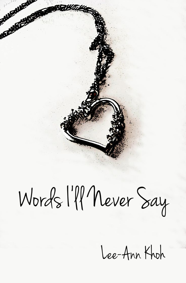 15 contemporary poems about loss and heartbreak in one raw, evocative collection... Words I'll Never Say