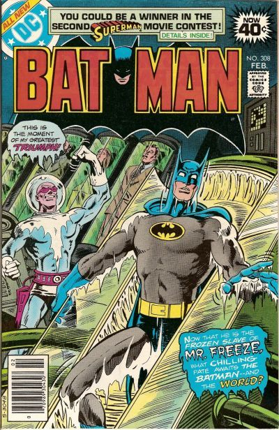 "Batman 308 (February 1979) ""There'll Be a Cold Time in the Old Town Tonight!"" Story by Len Wein Art by John Calnan and Dick Giordano"