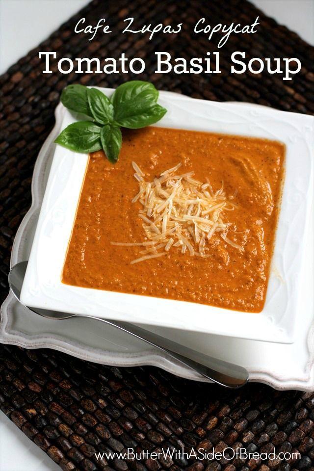 Cafe Zupas Copycat Tomato Basil Soup - Butter With a Side of Bread  #recipes  #soup