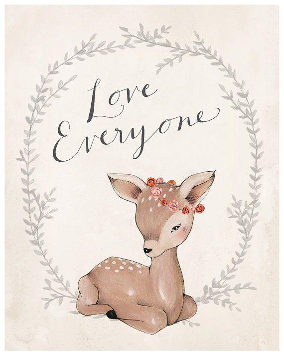 Deer Print  Love Everyone by KelliMurrayArt on Etsy, $25.00