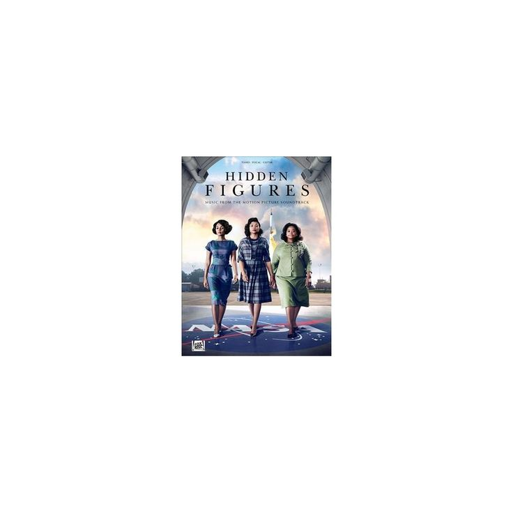 Hidden Figures : Music from the Motion Picture Soundtrack: Piano, Vocal, Guitar (Paperback)