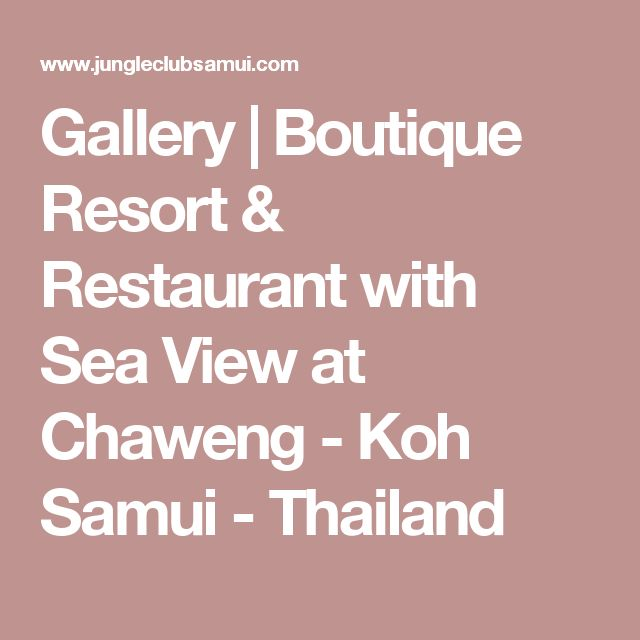 Gallery | Boutique Resort & Restaurant with Sea View at Chaweng - Koh Samui - Thailand