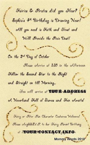 Sophia's Peter Pan and Pixie Hollow Party - INVITE WORDING
