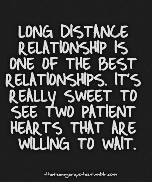 Long distance relationships are one of the best relationships. It's really sweet to see two patient hearts that are willing to wait.
