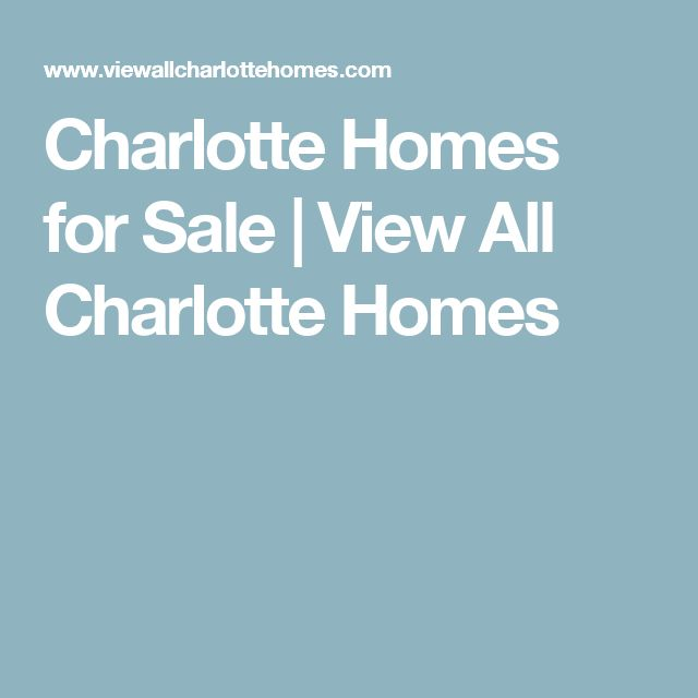 Charlotte Homes for Sale | View All Charlotte Homes