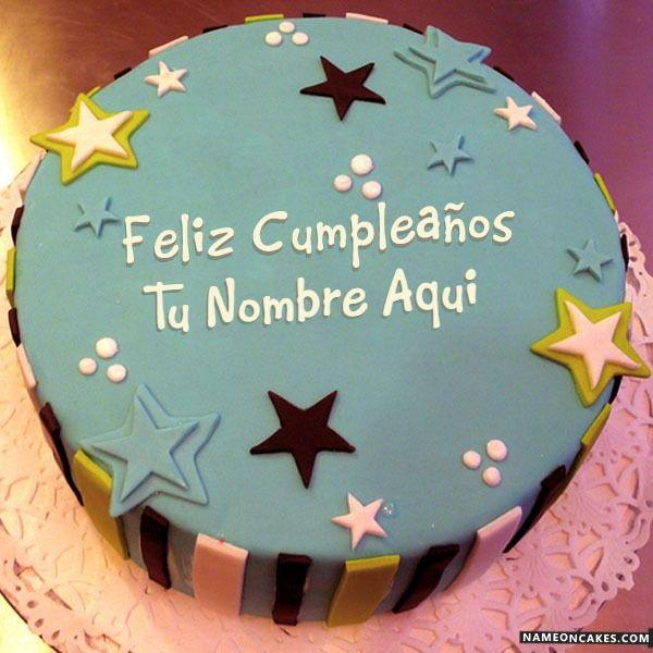 Tartas De Cumpleanos Personalizadas Para Ninos Con Nombre Haga Imagenes De Feliz Cumplea Happy Birthday Cake Images Happy Birthday Cakes Birthday Cake Writing