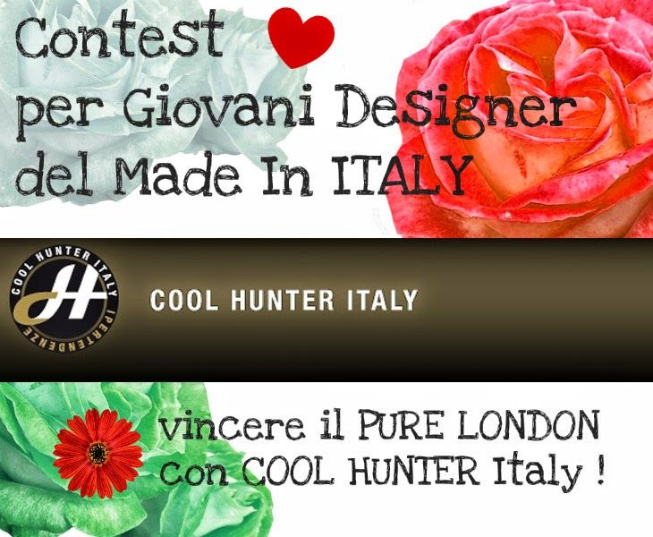 #Concorso #Contest #CoolHunter# Italy per nuovi designer Made In Italy , vincere e partecipare al Pure London, l'Olympia Exhibition Center di L... #purelondon #fashion #cool #madeinitaly #designer #exibition