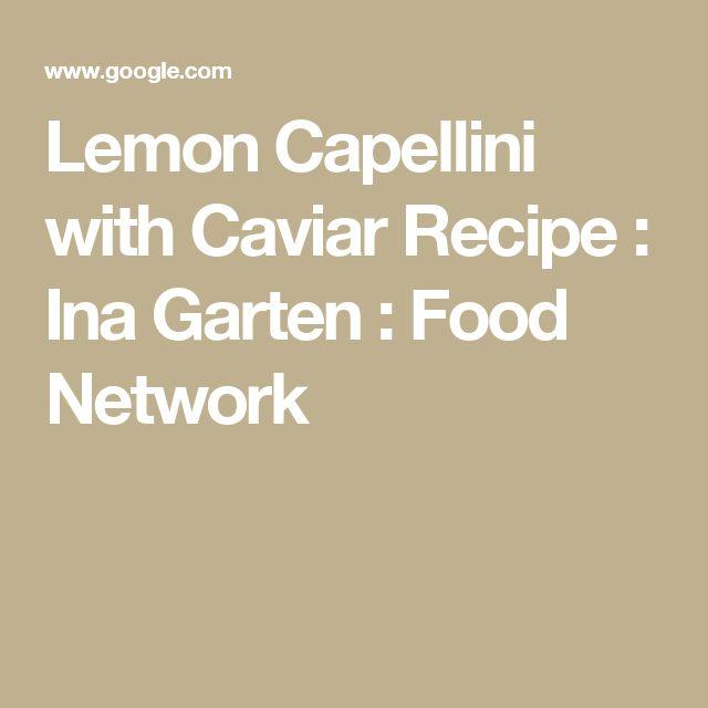 Lemon Capellini with Caviar Recipe : Ina Garten : Food Network