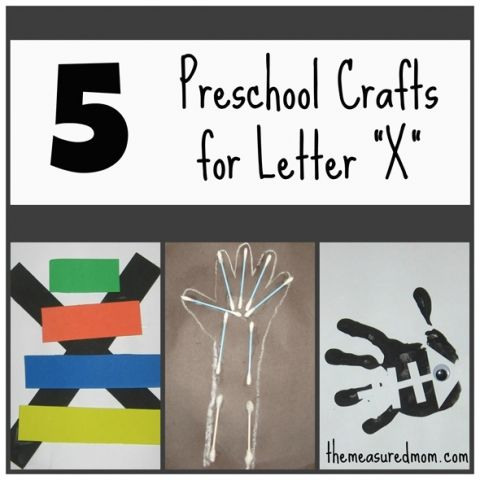 5 preschool crafts for letter X - the measured mom