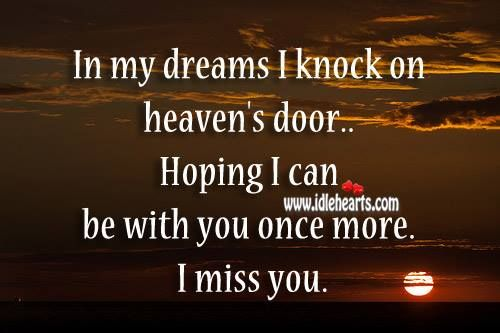 Missing someone in Heaven!!