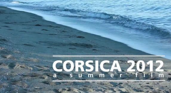 [Video] Corsica 2012 – a summer film