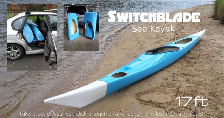 Sea kayak sectional  5 Piece which nest inside each other and  click together in 2 minutes, Fits on back seat of your car.