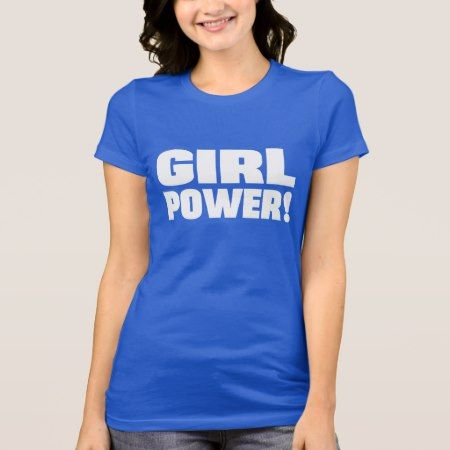 Girl Power T-Shirt - tap, personalize, buy right now!