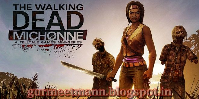 The Walking Dead Michonne  Episode 1 | Download Full Version Free PC Game