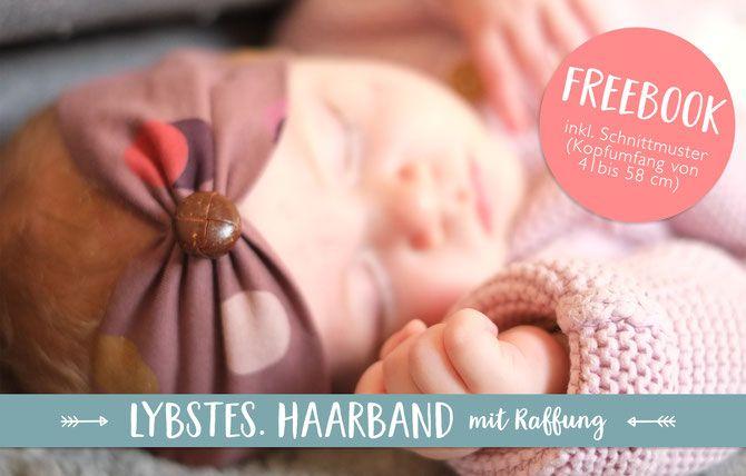 Lybstes Freebook: Nähanleitung & Schnittmuster für ein Haarband mit Raffung für Babys und Kinder