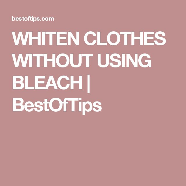 WHITEN CLOTHES WITHOUT USING BLEACH | BestOfTips