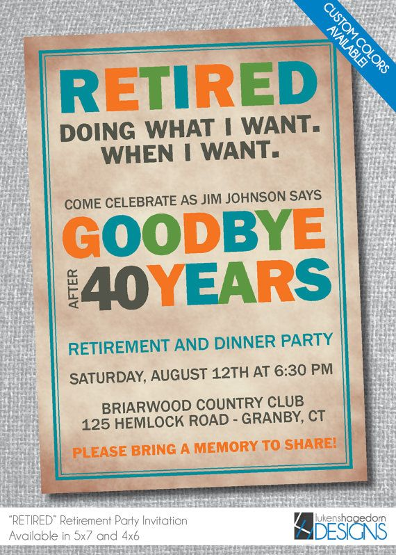 This Retirement Party invitation is a fun way to invite all your friends and co workers to your final farewell. Happy Trails!