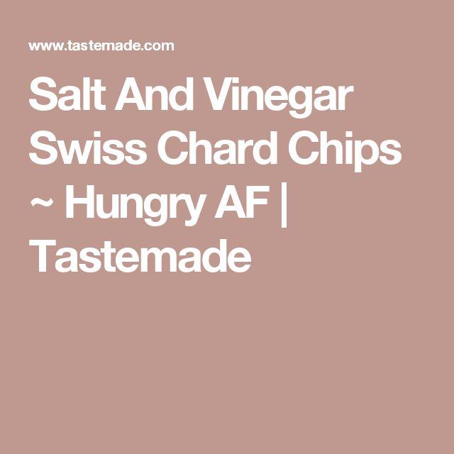 Salt And Vinegar Swiss Chard Chips ~ Hungry AF | Tastemade