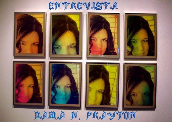 La Puerta de Isthar: Entrevista a Dama N. Prayton
