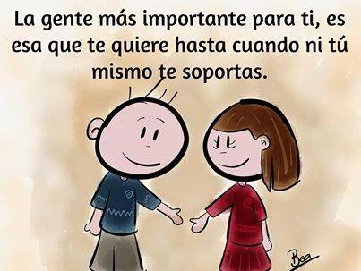 """""""La gente más importante para ti, es esa que te quiere hasta cuando ni tú mismo te soportas."""" #Citas #Frases @Candidman"""