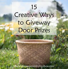 15 Creative Ways to Giveaway Door Prizes - Need some fresh ways to distribute door prizes? Women's Ministry Toolbox is her to help!