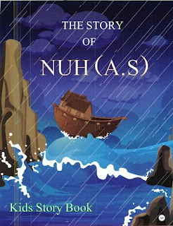 The Story of Nuh (A.S) For Kids | Free Pdf Books