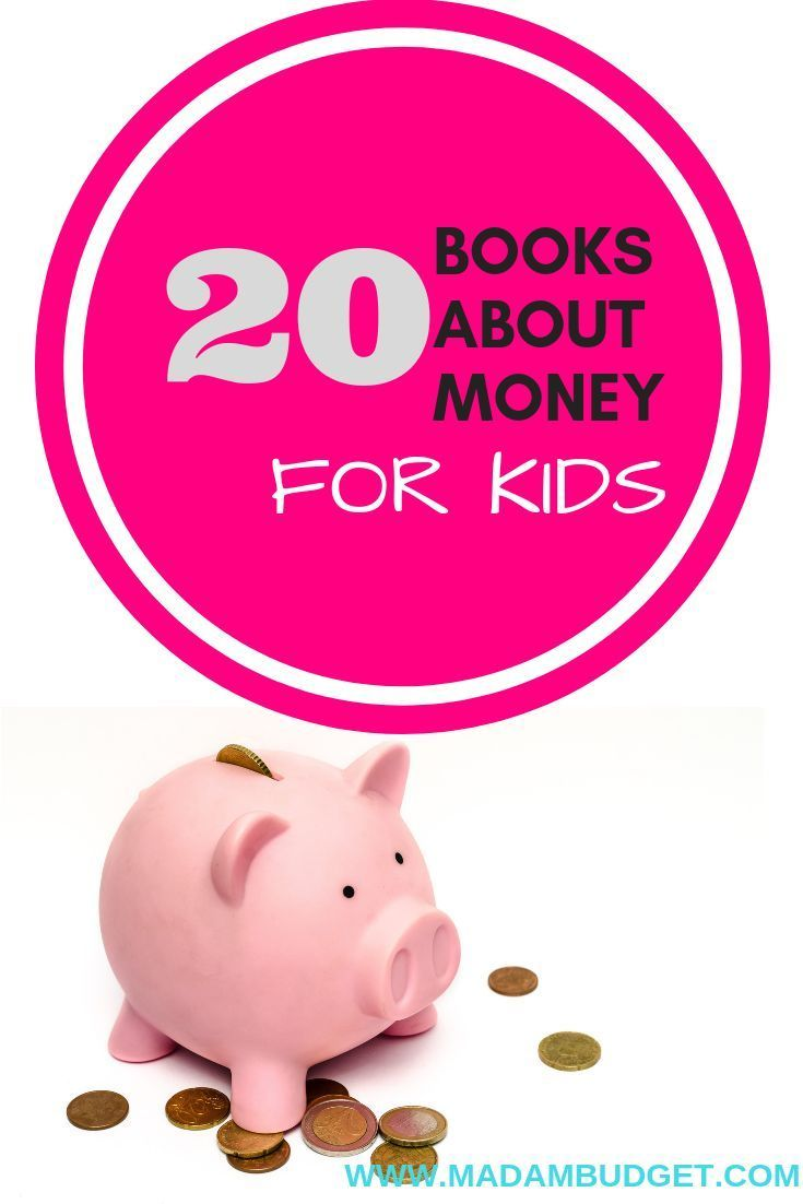 20 Books That Teach Kids About Money