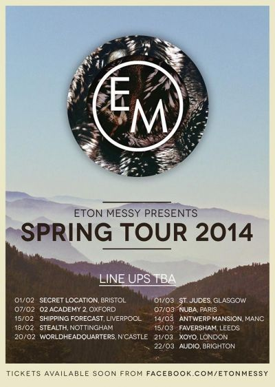 Eton Messy Presents SPRING TOUR 2014 at The Shipping Forecast