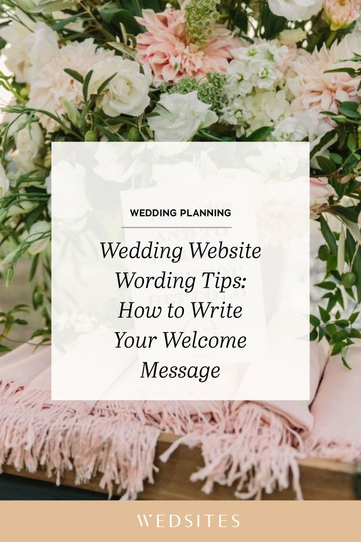Wedding Website Wording Tips: How to Write Your Welcome Message