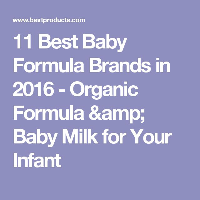 11 Best Baby Formula Brands in 2016 - Organic Formula & Baby Milk for Your Infant
