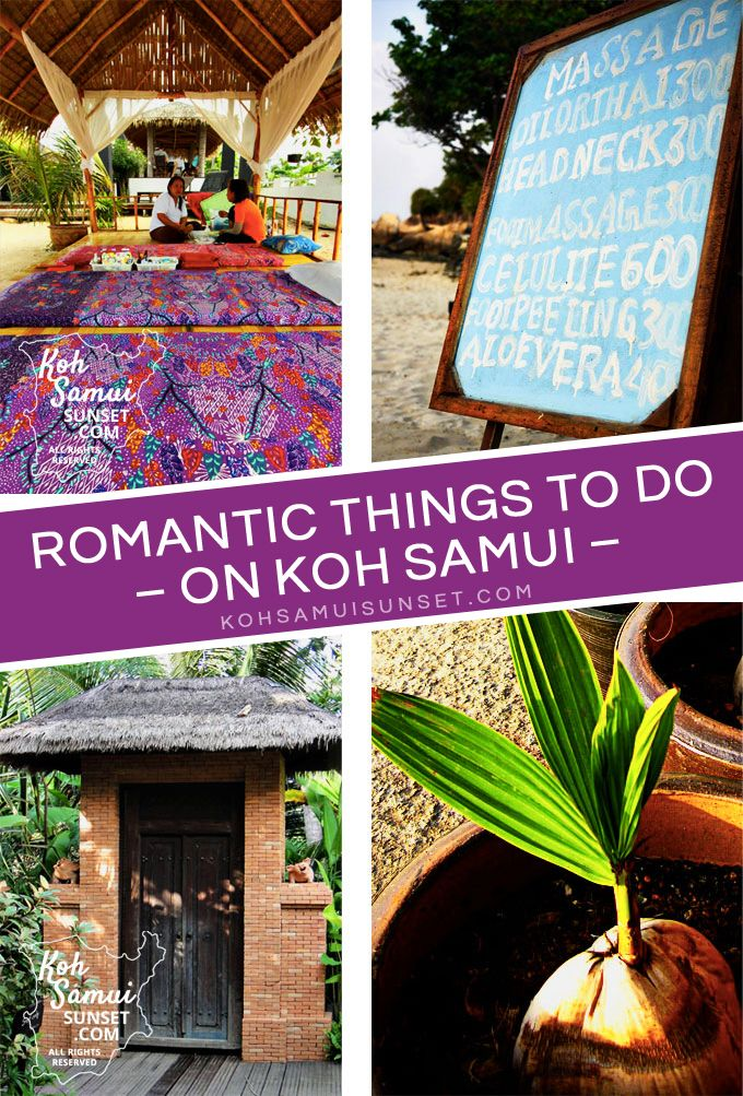 Romantic things to do on Koh Samui http://www.kohsamuisunset.com/koh-samui-romantic/