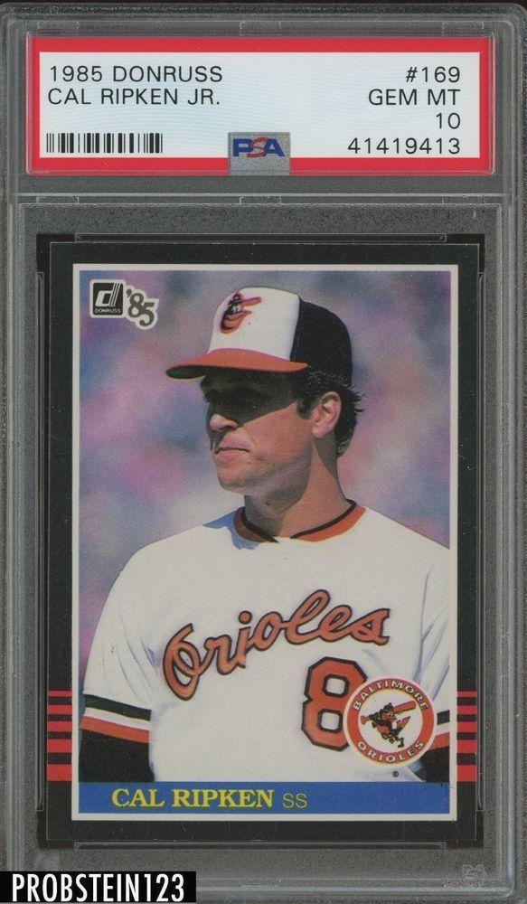 1985 Donruss 169 Cal Ripken Jr Baltimore Orioles Hof Psa
