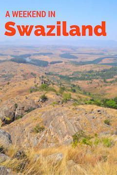 Spending a Weekend in Mbabane, Swaziland. What should you see? Is it ok to go alone as a girl?