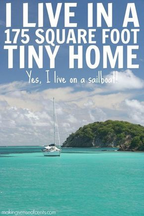 Living on a Sailboat - 175 Square Foot Tiny Home Sailboat Living. If you've been thinking about living this fun life, head on over to my blog to read more.