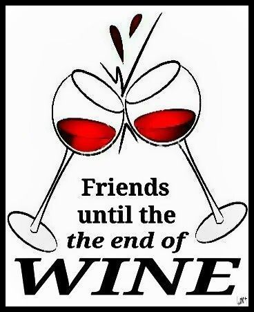 Red wine meme... friends until the end of wine. ♥