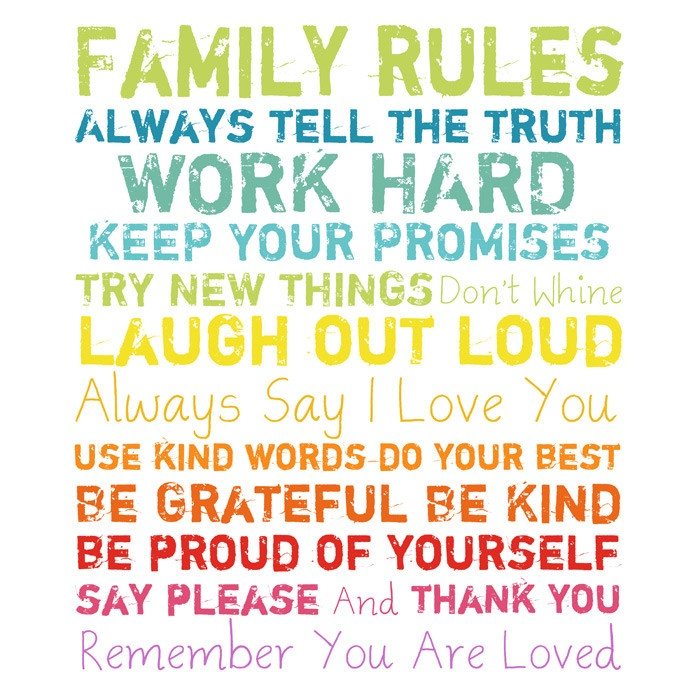 Family Rules and a couple more I'd like to add