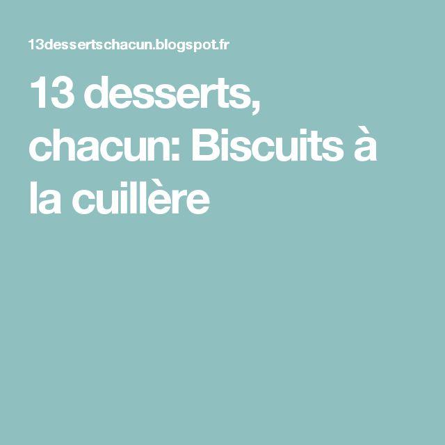 13 desserts, chacun: Biscuits à la cuillère